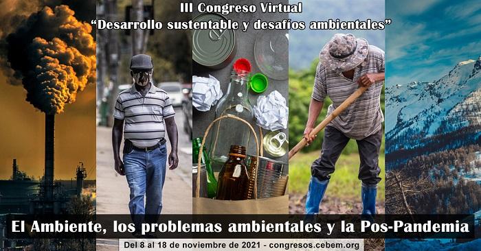 CONGRESO VIRTUAL DESARROLLO SUSTENTABLE y DESAFÍOS AMBIENTALES - Pensando alternativas para el abordaje ambiental