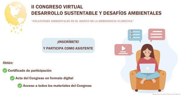 """INICIAMOS LA CONVOCATORIA: II Congreso Virtual """"Desarrollo Sustentable y Desafíos Ambientales"""""""