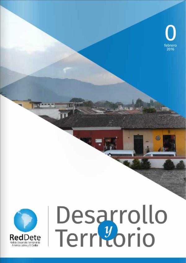 """Revista """"Desarrollo y Territorio"""" Edición 0"""