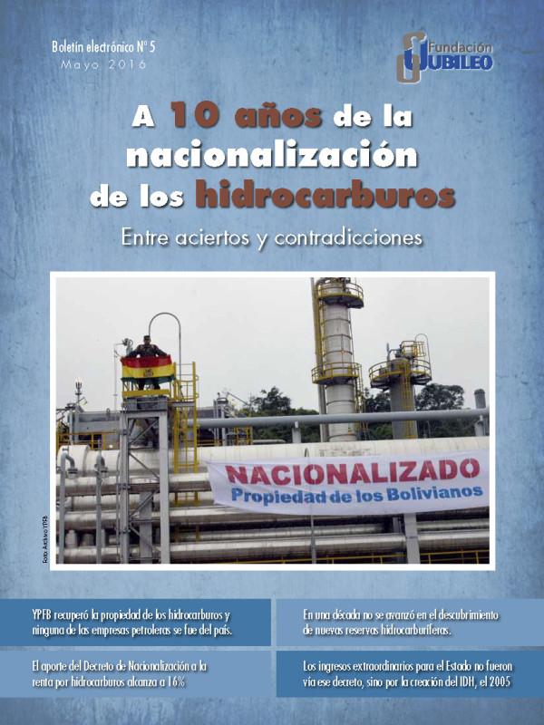 A 10 años del decreto de nacionalización de los hidrocarburos