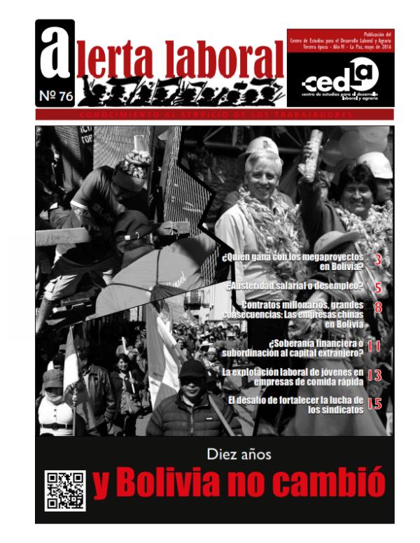 """Alerta Laboral 76: """"Diez años y Bolivia no cambió"""""""