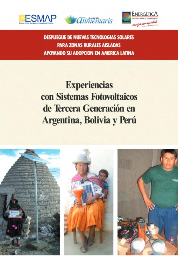 Experiencias con Sistemas Fotovoltaicos de Tercera Generación en Argentina, Bolivia y Perú