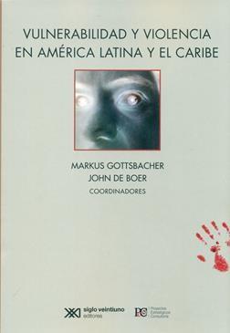 Libro: Vulnerabilidad y violencia en América Latina y el Caribe