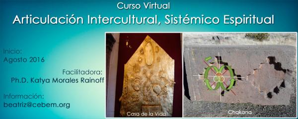 Curso Virtual: Articulación Intercultural, Sistémico Espiritual (1ra. Versión)