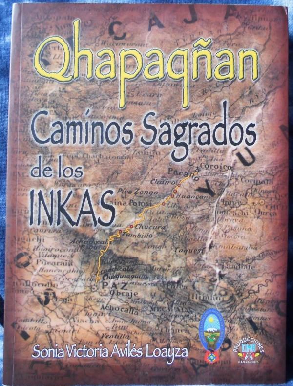 Qhapaqñan - Camínos Sagrados de los INKAS