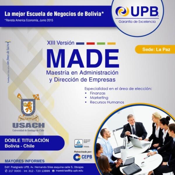 Maestría en Administración y Dirección de Empresas MADE UPB USACH 2016 (Doble titulación Bolivia - Chile)