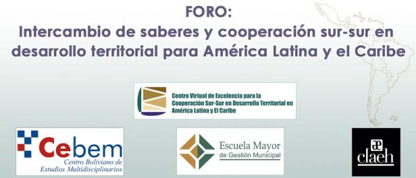 Foro: Intercambio de saberes y cooperación sur-sur en desarrollo territorial para América Latina y el Caribe