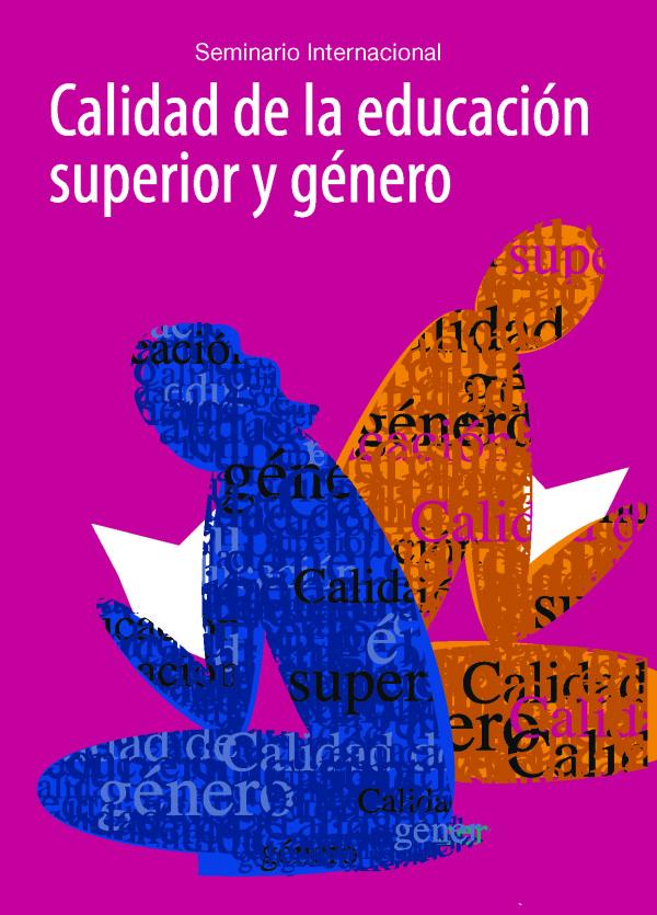 Tensiones productivas en la transversalización de género en la Educación Superior