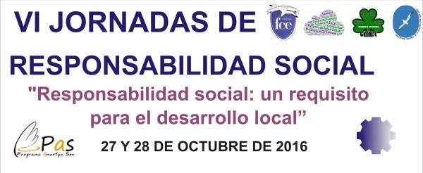 """VI Jornadas de Responsabilidad Social """"Responsabilidad social: Un requisito para el Desarrollo Local"""""""