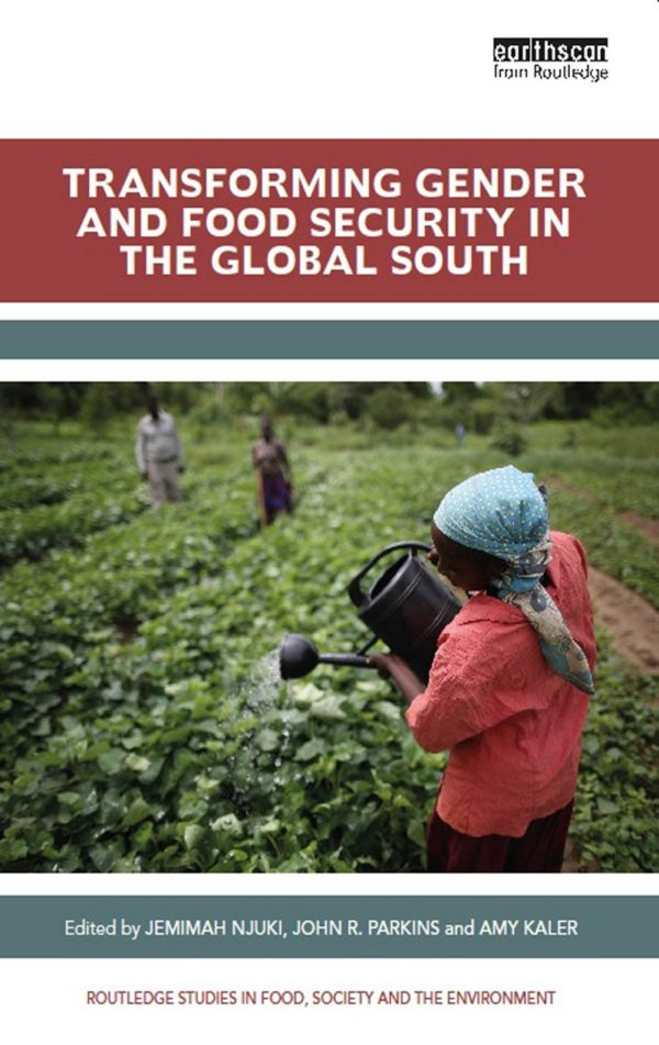 Transforming Gender and Food Security in the Global South