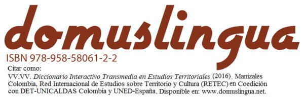 Diccionario Transmedia en Estudios Territoriales de la RETEC