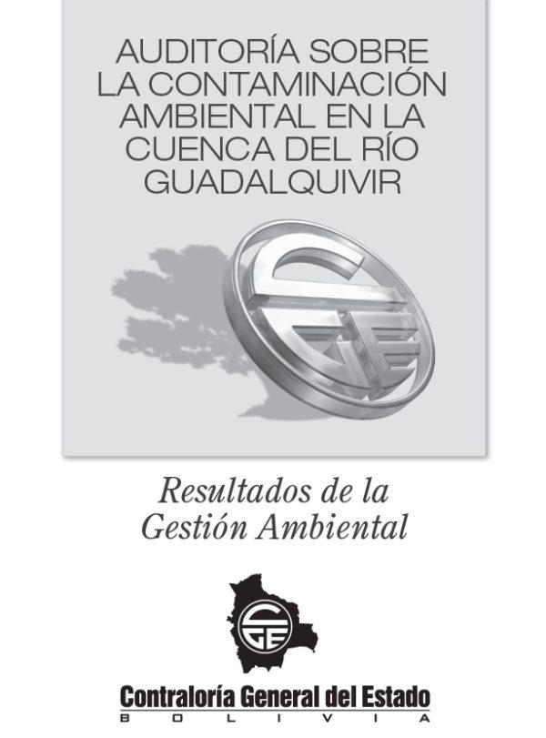 Resultados de la Gestión Ambiental: Auditoría Sobre la Contaminación Ambiental en la Cuenca del Rio Guadalquivir