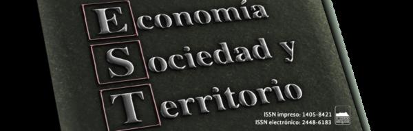 Revista Economía, Sociedad y Territorio. Vol. XVII, núm. 53, enero-abril de 2017. El Colegio Mexiquense AC, México