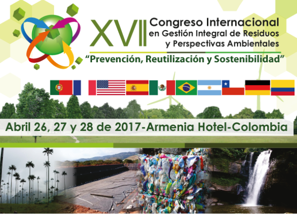 XVII Congreso Internacional en Gestión Integral de Residuos y Perspectivas Ambientales