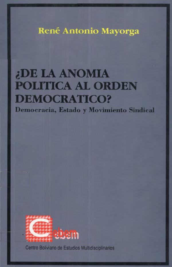 ¿De la anomia política al orden democrático?