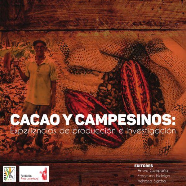 Cacao y Campesinos: experiencias de producción e investigación