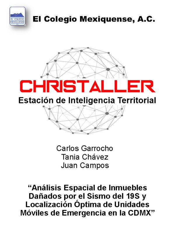 Láminas sobre el Sismo-19S en la CDMX, generadas por la Estación de Inteligencia Territorial (CHRISTALLER) de El Colegio Mexiquense