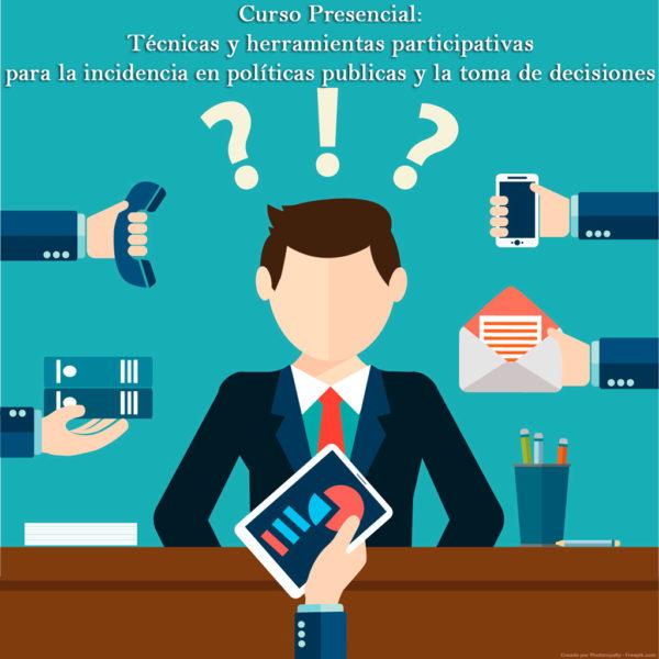 Curso Presencial: Técnicas y herramientas participativas para la incidencia en políticas públicas y la toma de decisiones