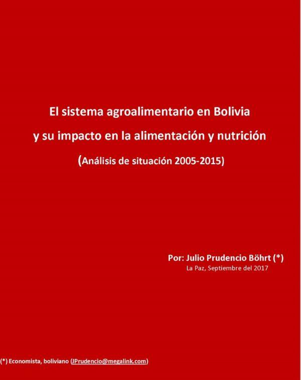 El sistema agroalimentario en Bolivia y su impacto en la alimentación y nutrición. (Análisis de situación 2005-2015)