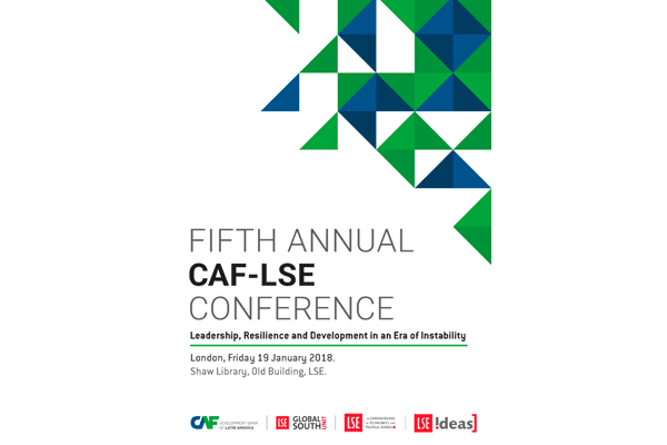V Conferencia CAF-LSE: Liderazgo, resiliencia y desarrollo en una era de inestabilidad