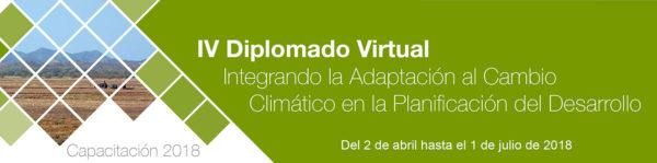 IV Diplomado Virtual: Integrando la Adaptación al Cambio Climático en la Planificación del Desarrollo