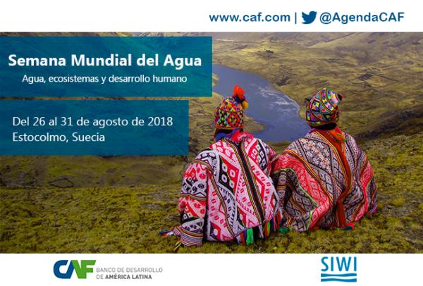 Propuestas para la Semana Mundial del Agua 2018