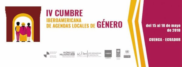 IV Cumbre Iberoamericana de Agendas Locales de Género