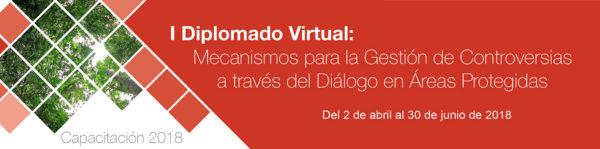 I Diplomado Virtual: Mecanismos para la Gestión de Controversias a través del Diálogo en Áreas Protegidas