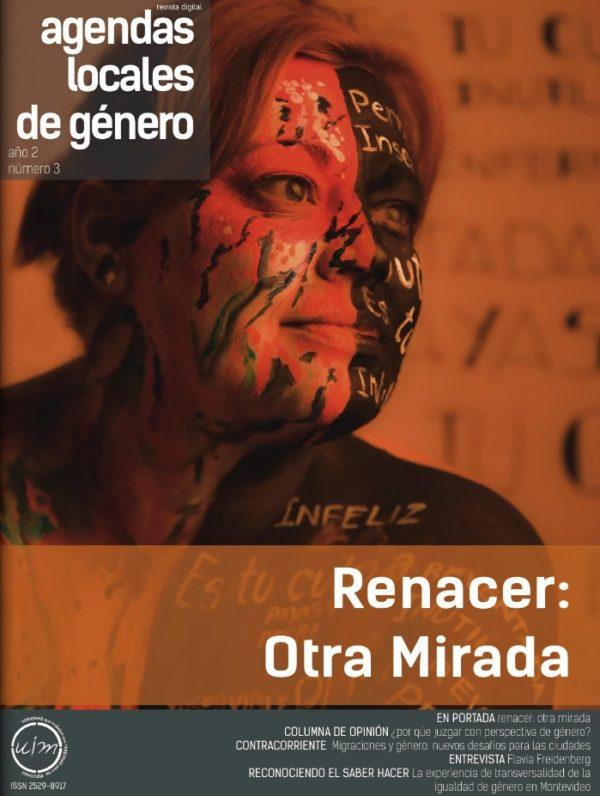 """Revista Digital N°3 - Agendas Locales de Género """"Renacer: Otra Mirada"""""""