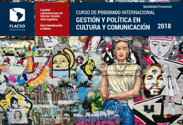 Posgrado Gestión Cultural y Comunicación 2018
