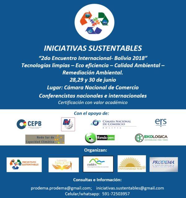Encuentro Internacional Bolivia 2018 Iniciativas Sustentables: Tecnologias Limpias – Ecoeficiencia – Calidad Ambiental – Remediación Ambiental