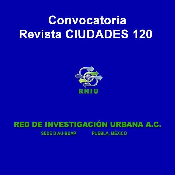 Convocatoria Revista CIUDADES 120: Circulación de conocimientos y políticas urbanas en América Latina