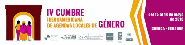 Resumen y Frutos de la IV Cumbre Iberoamericana de Agendas Locales de Género