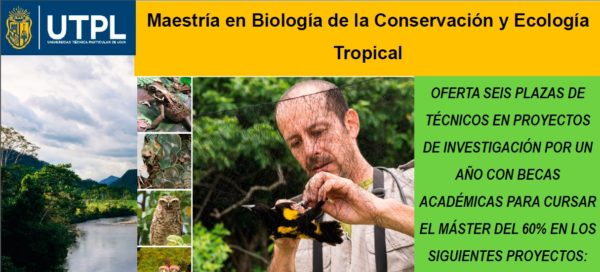 Becas y plazas de técnicos en Maestría en Biología de la Conservación y Ecología Tropical