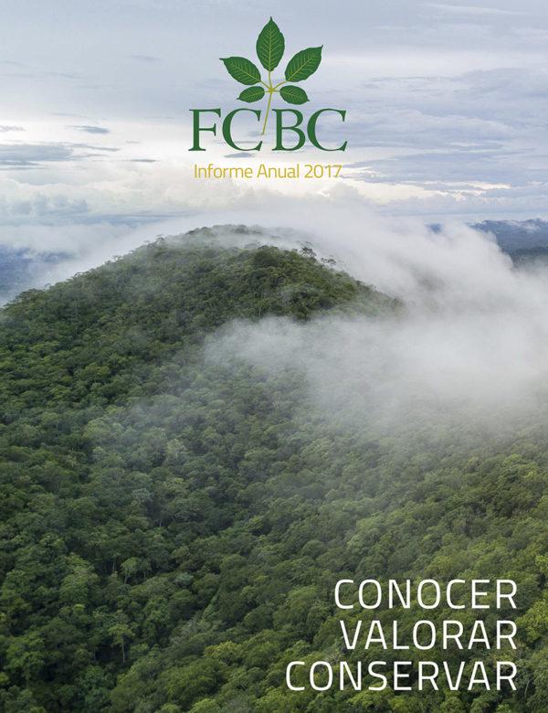 Informe de Gestión 2017 de la Fundación para la Conservación del Bosque Chiquitano - FCBC