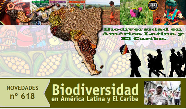 Novedades Nº618 del Sitio Biodiversidad de América Latina y El Caribe