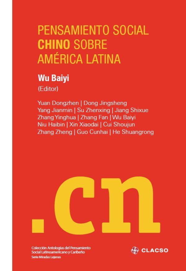 CLACSO: Pensamiento social chino sobre América Latina