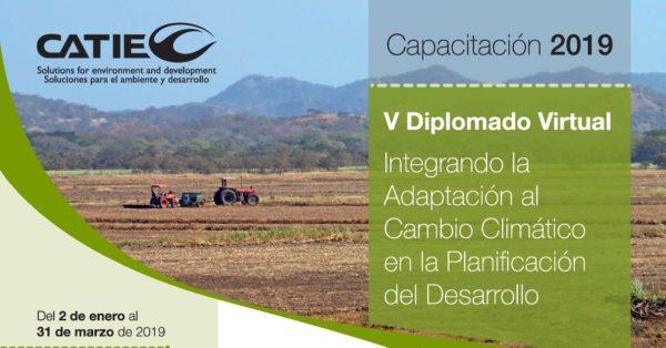 V Diplomado Virtual Integrando la Adaptación al Cambio Climático en la Planificación del Desarrollo