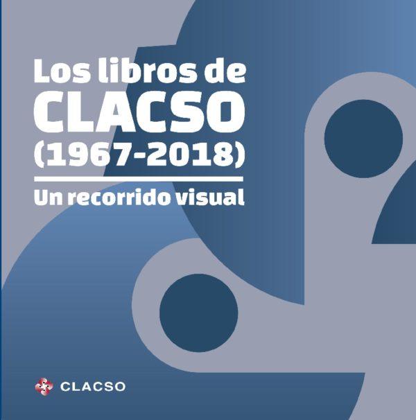 Los libros de CLACSO (1967-2018): Un recorrido visual