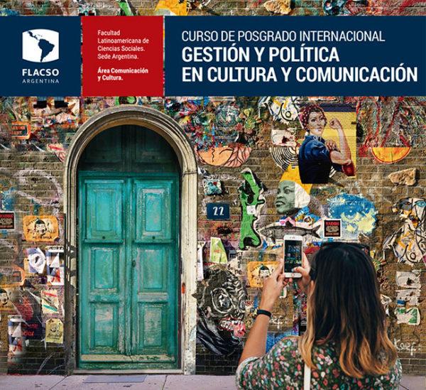Posgrado Internacional Gestión y Política en Cultura y Comunicación 2019 | Inscripciones abiertas