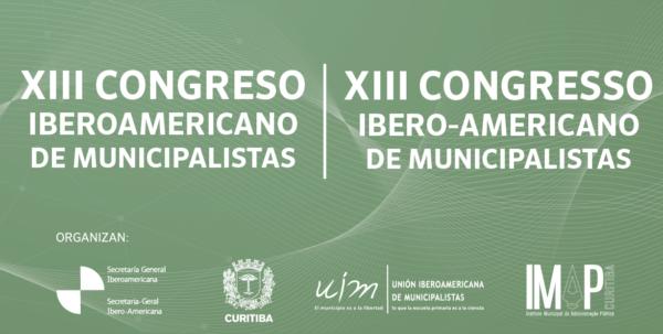 XIII Congreso Iberoamericano de Municipalistas (Curitiba Brasil)