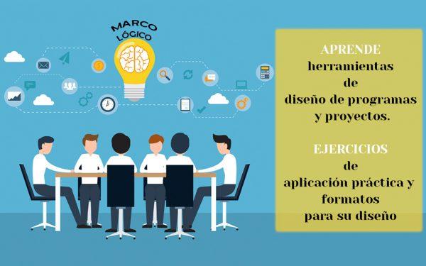 Curso Presencial: Diseño de Programas y Proyectos basados en Metodología de Marco Lógico