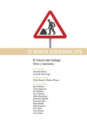Nueva Sociedad 279 | El futuro del trabajo. Mitos y realidades