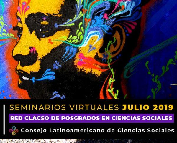 Red CLACSO de Posgrados: Inscripción a seminarios virtuales - JULIO 2019