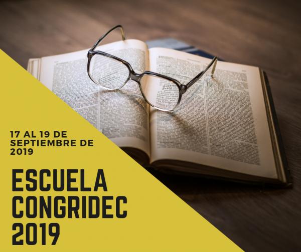 Escuela CONGRIDEC 2019: Dialogando entre Investigadores Latinoamericanos en Formación en Didáctica de las Ciencias Naturales y la Tecnología