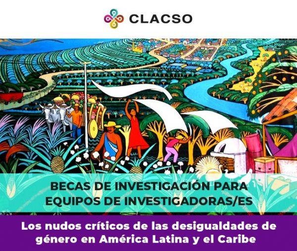 Becas de investigación para equipos de investigadoras/es sobre desigualdades de género en América Latina y el Caribe