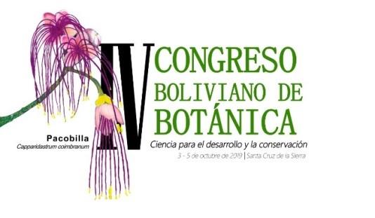 IV CONGRESO BOLIVIANO DE BOTÁNICA en Santa Cruz de la Sierra