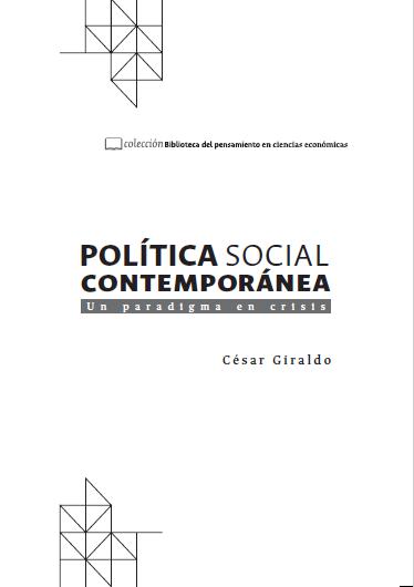 Lectura recomendada - Política social contemporánea: un paradigma en crisis