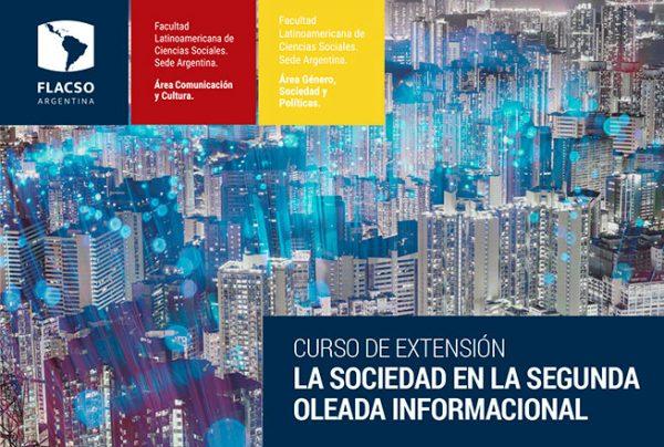 La sociedad en la segunda oleada informacional - Curso FLACSO de extensión