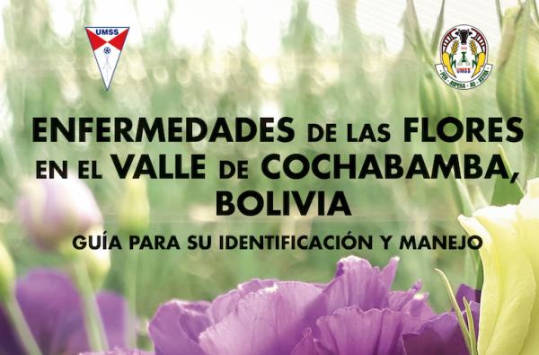 Presentación del libro: Enfermedades de las flores en el valle de Cochabamba, Bolivia